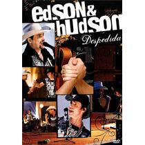 Edson E Hudson - Despedida - Dvd Original E Lacrado