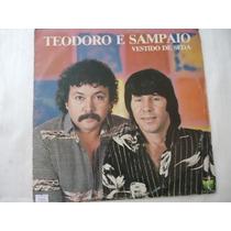 Disco Vinil Lp Teodoro E Sampaio Vestido De Seda ##
