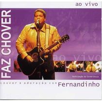Fernandinho - Cd - Faz Chover - Original