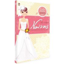 Só Para Noivas - Eveline Ventura - Livro - Cpad