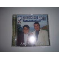Cd José Carlos E José Vicente Amor Infinito Evangélico