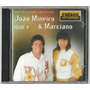 Cd João Mineiro E Marciano - Raízes Sertanejas Vol 2 - Novo
