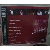 Cd Mattos Nascimento / Ineditas Ao Vivo / Frete Gratis