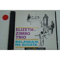 Cd - Elizeth E Zimbo Trio - Balançam Na Sucata