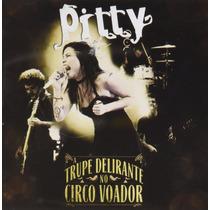 Cd Pitty - Trupe Delirante No Circo Voador (975424)