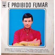 Lp Vinil - Roberto Carlos É Proibido Fumar - Ano 1971.