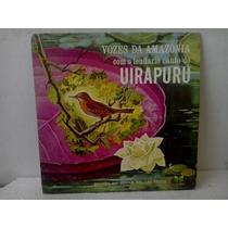 Lp Vozes Da Amzonia Canto Uirapuru Por Johan Dalgas Frisch