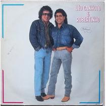 Lp Leo Canhoto E Robertinho (1991)