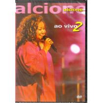 Dvd Alcione Ao Vivo 2 - Part. Maria Bethania,jamelão,,,