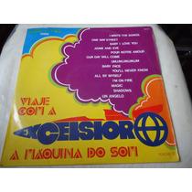 Lp - Excelsior A Maquina Do Som Vol.4 (a1)