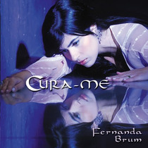 Cd Fernanda Brum - Cura-me [original]