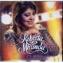 Cd Roberta Miranda - 25 Anos Ao Vivo Em Estúdio - Novo***