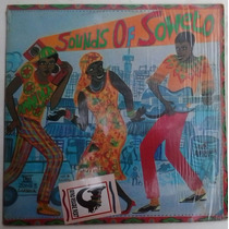 Lp Exc Sounds Of Soweto 1987