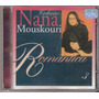 Cd Nana Mouskouri - Romantica ( Nacional ) Polygram 1997