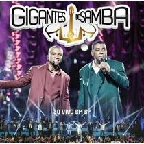 Cd - Gigantes Do Samba- Raça Negra E Só Pra Contrariar- Lacr
