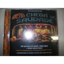 Cd - Chega De Saudade - Trilha Sonora Do Filme - Nacional