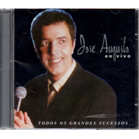 Cd José Augusto - Todos Os Grandes Sucessos - Ao Vivo /
