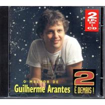 Cd Guilherme Arantes - 2 É Demais /