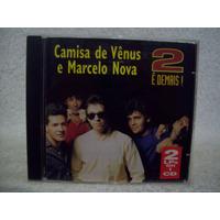 Cd Camisa De Vênus & Marcelo Nova- 2 É Demais