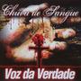 Voz Da Verdade - Cd - Chuva De Sangue - Original
