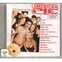 Cd American Pie A Primeira Vez É Inesquecível...!