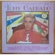 Tony Carrado Nacional Lp Trilha Da Novela Tv Globo 1988