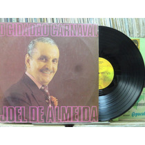 Joel De Almeida Cidadão Carnaval Lp Odeon 1973 Stereo Raro