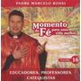 Cd Lacrado Padre Marcelo Rossi Momento De Fe Volume 16