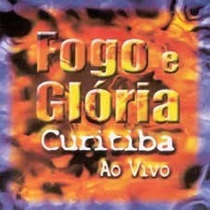 Cd Gospel - Fogo E Glória - Curitiba Ao Vivo - David Quinlan