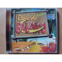 Banda Rede De Balanço- Cd Ao Vivo- 2002- Original- Zerado!