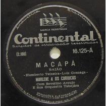 Disco Rotação 78 - Marlene E Os Cariocas - Macapa - Continen