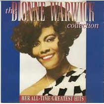 Cd The Dionne Warwick Collection Her All-time Greatest Hits