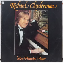Lp/ Vinil Richard Clayderman - Meu Primeiro Amor