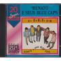 Cd Original - Renato E Seus Blue Caps - 20 Super Sucessos