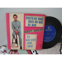 Compacto Simples-roberto Barreiros-jovem Guarda -1968-raro