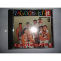 Cd - Grupo Carrapicho - Col. Pagode & Axé - Vol. 8