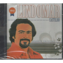 Cd - Lindomar Castilho - Grandes Sucessos - Lacrado