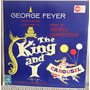 Lp Vinil Fime O Rei E Eu The King And I - George Feyer