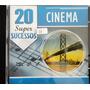 Cd Original 20 Super Sucessos Cinema