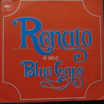 Renato E Seus Blue Caps - Vamos Viver C Compacto Vinil Raro