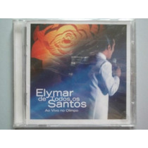 Cd Elymar De Todos Os Santos - Ao Vivo Olimpo (lacrado)
