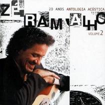 Cd Zé Ramalho - 20 Anos Antologia Acústica V.2 (lacrado)