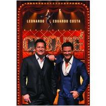 Dvd Leonardo & Eduardo Costa Cabaré Oferta!!!!