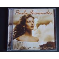 Paula Fernandes - Dust In The Wind