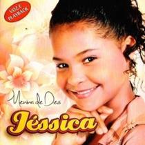 Cd Jéssica - Menina De Deus / Voz E Playback.