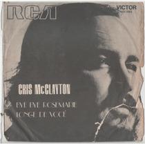 Compacto Vinil Cris Mcclayton - Bye Bye Rosemarie - 1973 - R