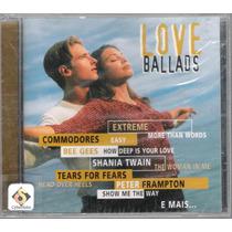Cd Love Ballads - Novo/lacrado