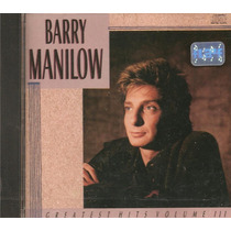 Cd Barry Manilow - Greatest Hits Volume 3 (ships, Old Songs)