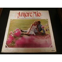 Lp Amore Mio, 14 Sucessos Da Música Italiana, Vinil De 1984