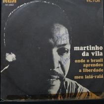 Martinho Da Vila - Onde O Brasil Aprend Compacto Vinil Raro
